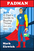 PADMAN: A Dad's Guide to Buying... Those Things and other tales