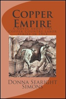 Copper Empire A Novel about the Copper Country Labor Strike in 1913