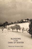 Blossoms in the Dark of Winter